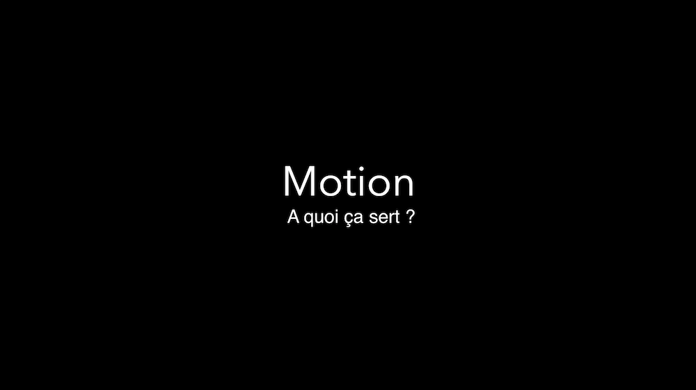 A quoi sert le logiciel Motion d'Apple?